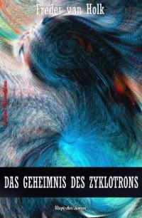 Cover Das Geheimnis des Zyklotrons