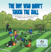 Cover The Boy Who Didn't Touch the Ball