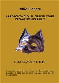 Cover A proposito di quel diseducatore di Charles Perrault