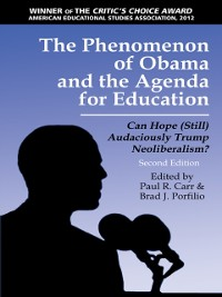 Cover Phenomenon of Obama and the Agenda for Education  2nd Edition