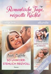 Cover Romantische Tage, reizvolle Nächte (3-teilige Serie)