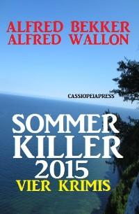 Cover Sommer Killer 2015: Vier Krimis