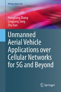 Cover Unmanned Aerial Vehicle Applications over Cellular Networks for 5G and Beyond