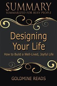 Cover Designing Your Life - Summarized for Busy People