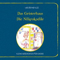 Cover Das Geisterhaus - Die Nilkrokodile