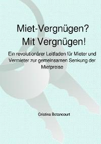 Cover Miet-Vergnügen? Mit Vergnügen!
