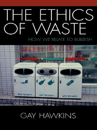 Cover The Ethics of Waste