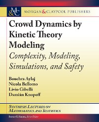 Cover Crowd Dynamics by Kinetic Theory Modeling