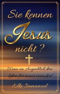 Cover Sie kennen Jesus nicht?