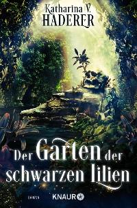 Cover Der Garten der schwarzen Lilien