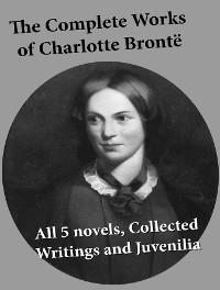 Cover The Complete Works of Charlotte Brontë