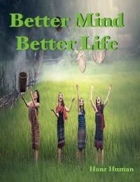 Cover Better Mind Better Life