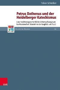 Cover Petrus Dathenus und der Heidelberger Katechismus