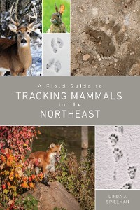 Cover A Field Guide to Tracking Mammals in the Northeast