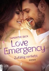 Cover Love Emergency - Zufällig verliebt