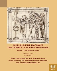 Cover Guillaume de Machaut, The Complete Poetry and Music, Volume 2