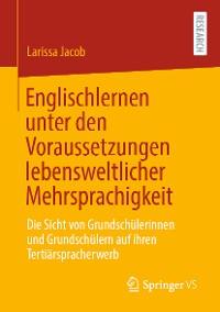 Cover Englischlernen unter den Voraussetzungen lebensweltlicher Mehrsprachigkeit