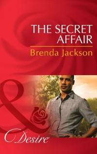 Cover Secret Affair (Mills & Boon Desire) (The Westmorelands, Book 28)