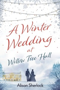 Cover Winter Wedding at Willow Tree Hall