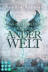 Cover Die Pan-Trilogie: Das gestohlene Herz der Anderwelt (Pan-Spin-off 2)