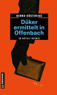 Cover Düker ermittelt in Offenbach