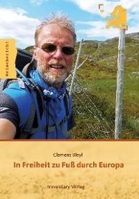 Cover In Freiheit zu Fuß durch Europa