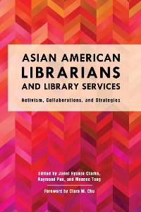 Cover Asian American Librarians and Library Services