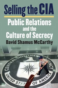 Cover Selling the CIA