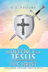 Cover In Defence of Jesus the Christ