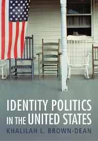 Cover Identity Politics in the United States