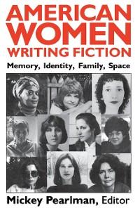Cover American Women Writing Fiction
