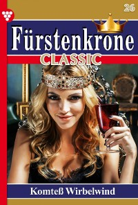 Cover Fürstenkrone Classic 26 – Adelsroman