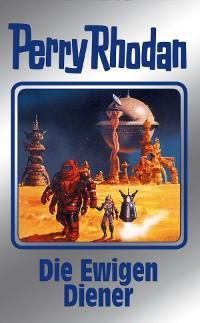 Cover Perry Rhodan 133: Die Ewigen Diener (Silberband)