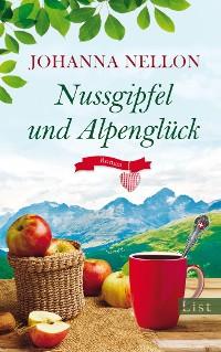 Cover Nussgipfel und Alpenglück