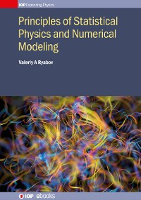 Cover Principles of Statistical Physics and Numerical Modeling