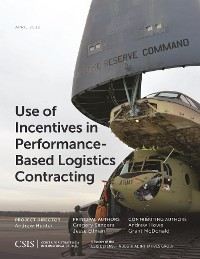 Cover Use of Incentives in Performance-Based Logistics Contracting
