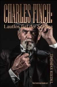 Cover Charles Finch: Lautlos fiel der Schnee