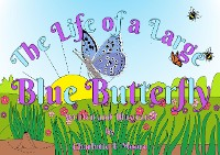 Cover The Life of a Large Blue Butterfly
