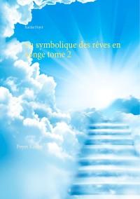 Cover La symbolique des rêves en songe tome 2