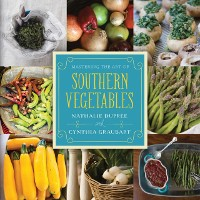 Cover Mastering the Art of Southern Vegetables