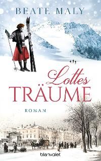 Cover Lottes Träume