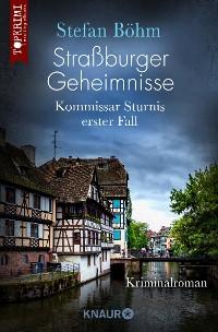Cover Straßburger Geheimnisse - Kommissar Sturnis erster Fall