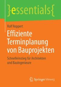Cover Effiziente Terminplanung von Bauprojekten