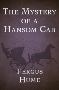 Cover Mystery of a Hansom Cab