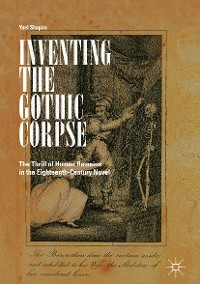 Cover Inventing the Gothic Corpse
