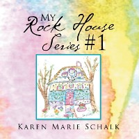 Cover My Rock House Series #1