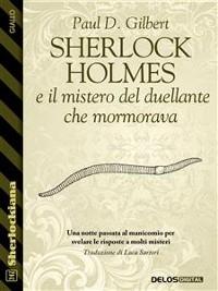 Cover Sherlock Holmes e il mistero del duellante che mormorava