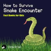 Cover How to Survive Snake Encounter