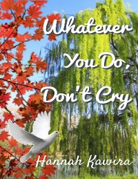 Cover Whatever You Do, Don't Cry