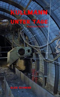 Cover Kullmann unter Tage